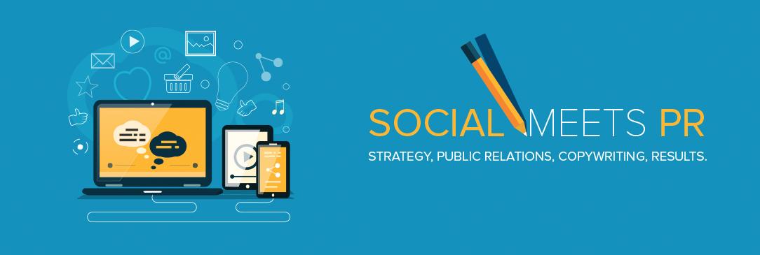 Social Meets PR - Strategy, Public Relations, Copywriting, Results</h1></div> <!-- END .header-text -->    <div class=